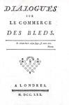 Ferdinando Galiani - Dialogues sur le commerce des bleds - A Londres 1770 (rarissima prima edizione)