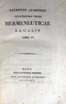 Lorenzo Quartieri - Hermeneuticae legalis libri IV - 1820