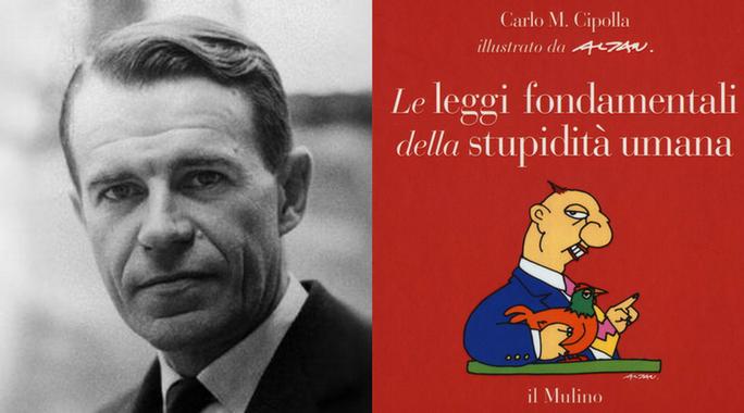 Carlo M. Cipolla - Cinque leggi fondamentali della stupidità umana