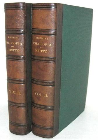 Un grande classico del diritto: Antonio Rosmini - Filosofia del diritto - 1841 (rara prima edizione)