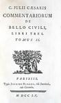 Un classico dell'antica Roma: Giulio Cesare - Opera (De Bello Gallico - De Bello civili) - 1755