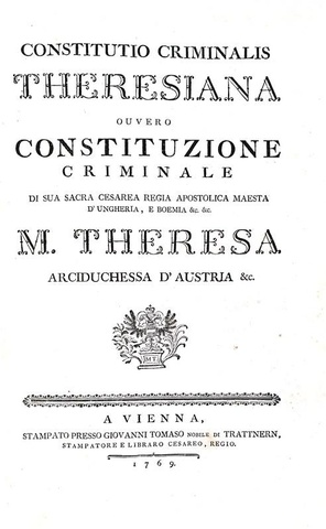 Costituzione criminale Teresiana - Vienna 1769 (copia unica - prima edizione italiana - 14 tavole)
