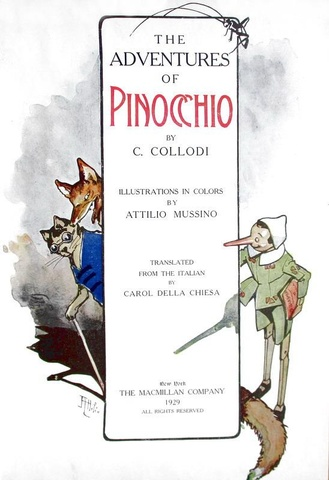 Carlo Collodi -The adventures of Pinocchio. Illustrations in color by Attilio Mussino - 1929