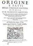 Francesco Sansovino - Origine e fatti delle famiglie illustri d'Italia - Venezia, Combi 1670