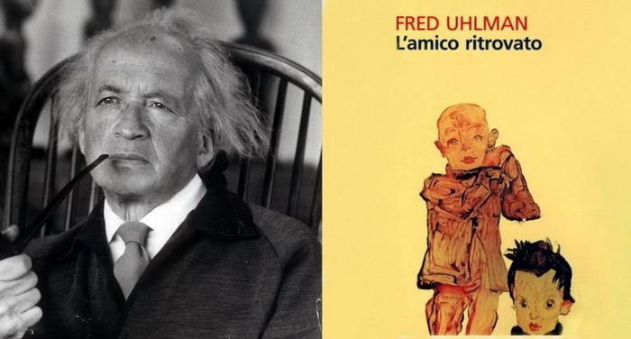 Fred Uhlman - L'amico ritrovato
