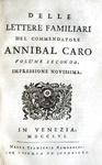 Annibal Caro - Delle lettere familiari - 1756