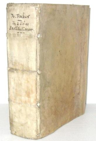 Una magnifica edizione giuntina: Jean Faure - Lectura super quatuor libros Institutionum - Lyon 1531