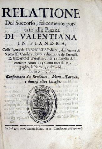 Relazione della battaglia di Valenciennes del 16 Luglio 1656 tra Francia e Spagna