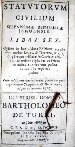 Gli statuti di Genova: Statutorum civilium Reipublicae Januensis - 1707
