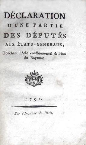 Declaration d'une partie des deputes aux Etats-Generaux, touchant l'acte constitutionnel - 1791