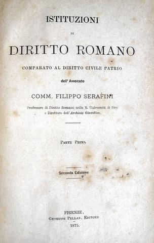 Filippo Serafini - Istituzioni di diritto romano - 1897