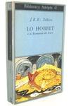 Tolkien - Lo hobbit o la riconquista del tesoro - 1973 (prima edizione italiana - con molte tavole)