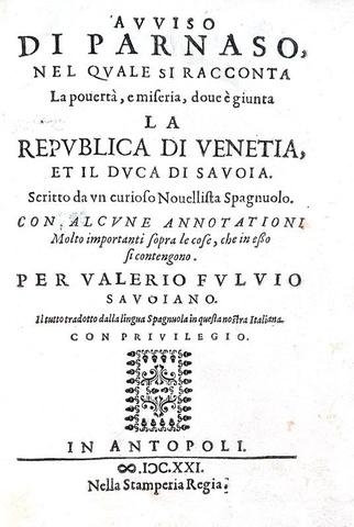 Castellani - Avviso di Parnaso contro Venezia, Savoia e Spagna - Antibes 1621 (tre prime edizioni)