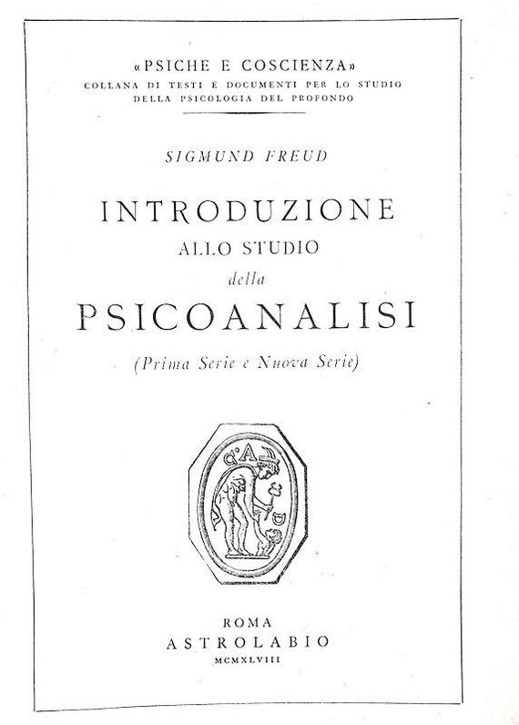Il fondatore della psicoanalisi: Sigmund Freud - Introduzione allo studio della psicoanalisi - 1948