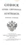 Codice civile universale austriaco. Edizione uffiziale - Venezia 1815 (prima edizione italiana)