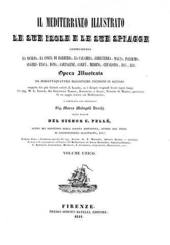 Marco Malagoli Vecchi - Il Mediterraneo illustrato, le sue isole e le sue spiagge - 1841 (64 tavole)