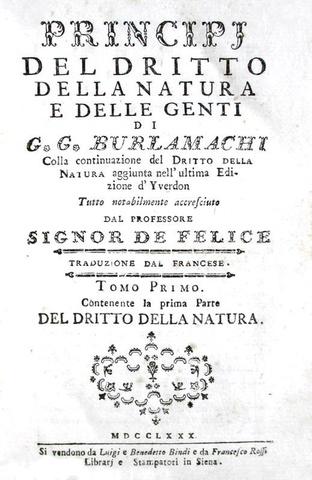 Giusnaturalismo nel Settecento: Burlamaqui - Principj del dritto della natura e delle genti - 1780