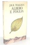 John Ronald Tolkien - Albero e foglia - Milano, Rusconi 1976 (prima edizione italiana)