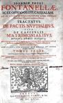 Fontanella - Tractatus de pactis nuptialibus - 1667