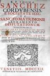 Thomas Sanchez - De sancto matrimonii sacramento disputationum - 1712
