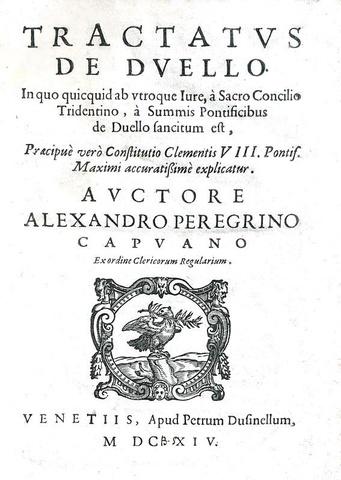Il duello nel Seicento: Alessandro Pellegrino - Tractatus de duello - 1614 (rara prima edizione)