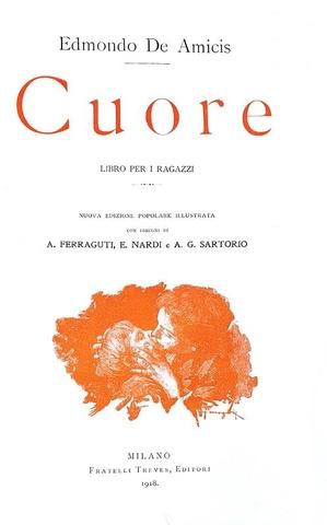 Un classico per l'infanzia: Edmondo De Amicis - Cuore - Treves 1918 (decine di belle illustrazioni)