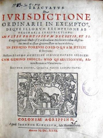 Erasme de Chokier - Tractatus de iurisdictione ordinarii in exemptos - 1629