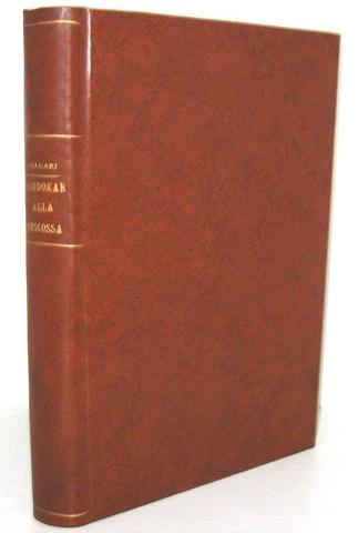 Emilio Salgari - Sandokan alla riscossa Firenze 1908 (seconda edizione - con 20 tavole fuori testo)