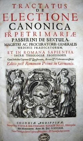 Passerini - Tractatus de electione canonica - 1692