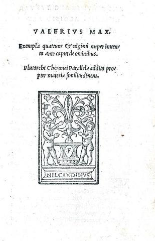 Valerius Maximus - Exempla quattuor et viginti & Plutarchus - Parallela - Florentiae 1526