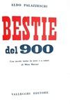 Aldo Palazzeschi - Bestie del 900. Con tavole a colori di Mino Maccari - 1951 (rara prima edizione)