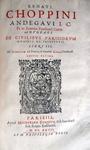 Renatus Choppinus - De domanio Franciae - 1621