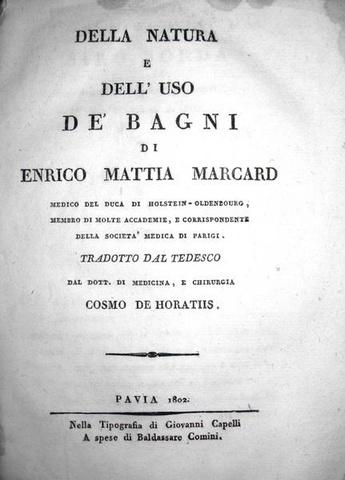 Heinrich Mathias Marcard - Natura e uso dei bagni termali - 1802