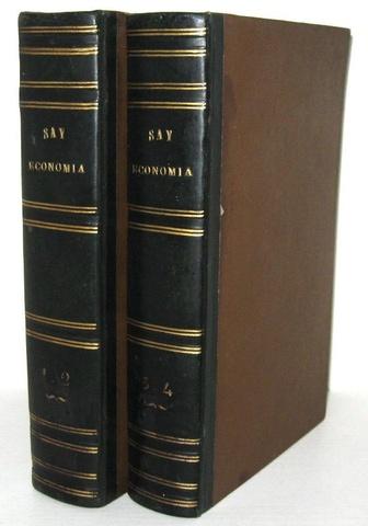 Un classico di economia: Jean Baptiste Say - Corso completo d'economia politico-pratica - 1834/36
