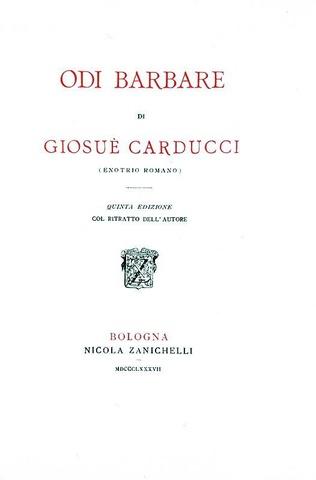 Una rarità bibliografica: Giosuè Carducci - Odi barbare - 1887 (tiratura speciale di 10 esemplari)