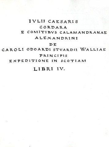 Cordara - De Odoardi Stuardii Walliae principis expeditione in Scotiam - 1752 (manoscritto)