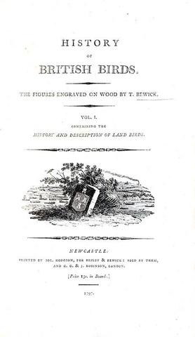 Thomas Bewick - History of british birds - 1797/1804 (prima edizione - con decine di illustrazioni)