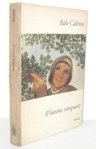 Italo Calvino - Il barone rampante - Torino, Einaudi 1957 (ricercata prima edizione)