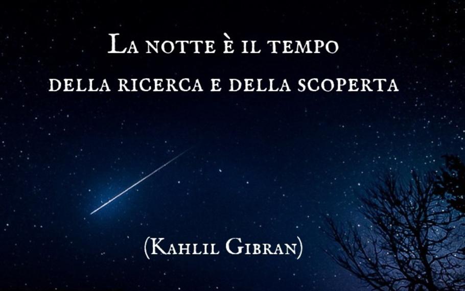 Kahlil Gibran - La notte è il tempo della ricerca e della scoperta