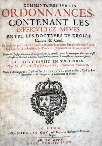 Adam Theveneau - Commentaires sur les ordonnances - 1666