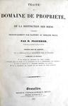 Proudhon - Traite du domain de propriete