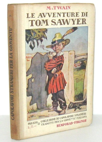 Mark Twain - Le avventure di Tom Sawyer - 1930 (con le belle illustrazioni di Attilio Mussino)