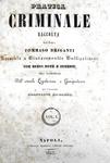 Tommaso Briganti - Pratica criminale con brevi note e comenti - Napoli 1842