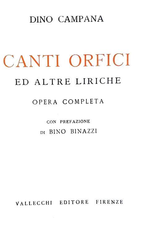 Dino Campana - Canti Orfici ed altre Liriche - Firenze, Vallecchi 1928 (rara seconda edizione)