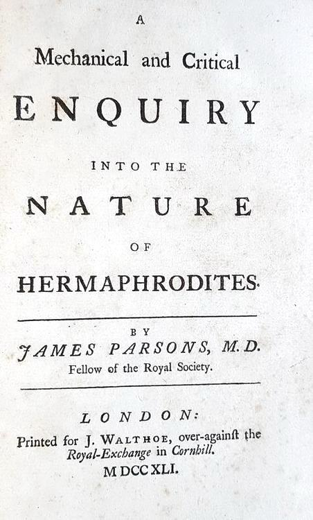 Ermafroditismo: Parsons - A mechanical and critical enquiry into the nature of hermaphrodites - 1741