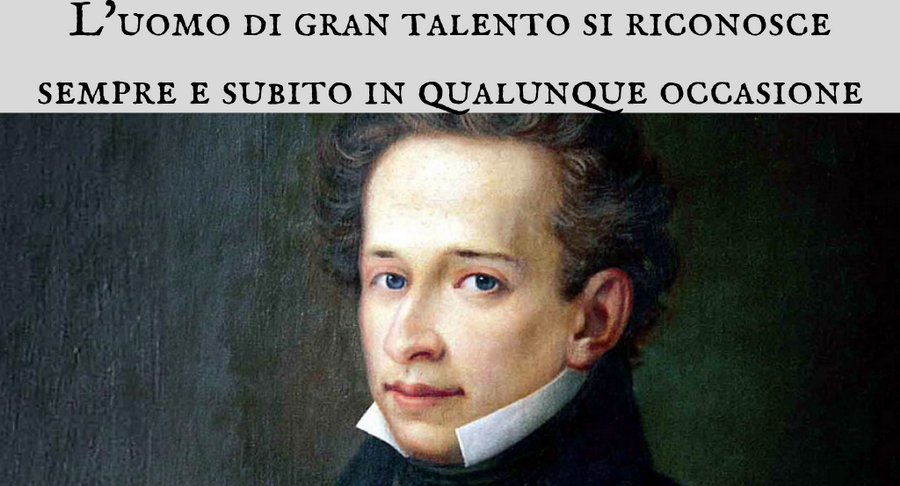 Giacomo Leopardi - L'uomo di gran talento si riconosce subito
