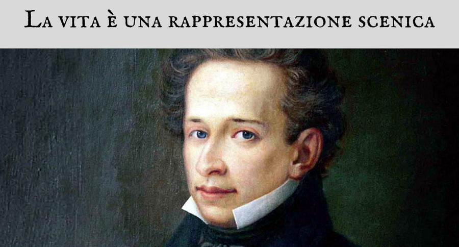 Giacomo Leopardi - La vita è una rappresentazione scenica