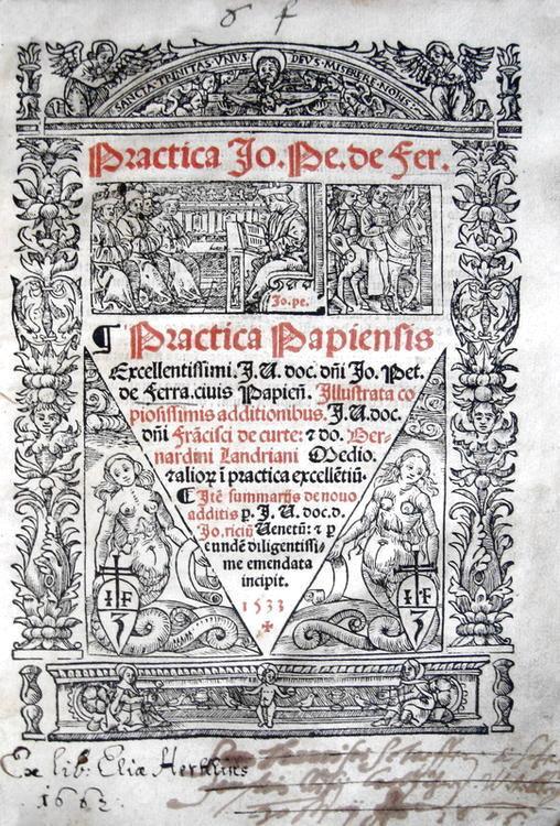 Giovanni Pietro Ferrari - Practica illustrata copiosissimis additionibus - 1533