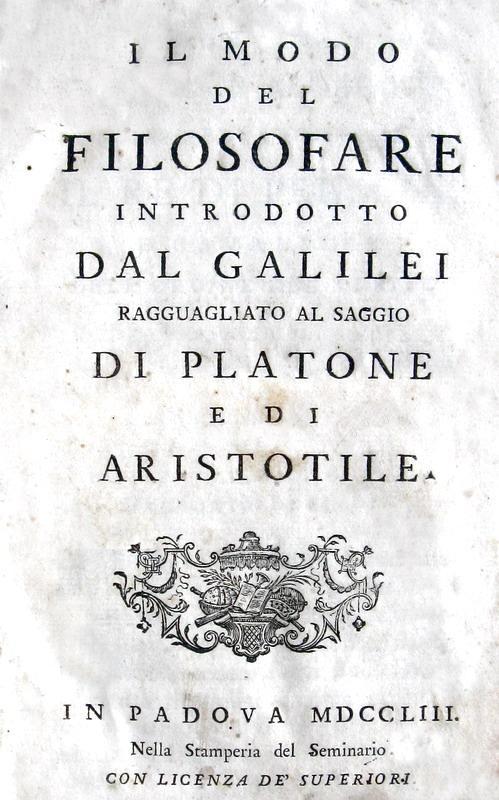 Gregorio Bressani - Il modo del filosofare introdotto dal Galilei - 1753/60 (due prime edizioni)