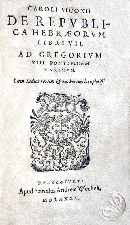 L'ebraismo nel Cinquecento: Carolus Sigonius - De republica hebraeorum libri VII - 1585